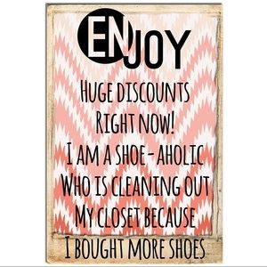 Shoes - New Listings! Shoe-aholic's Huge sale!!